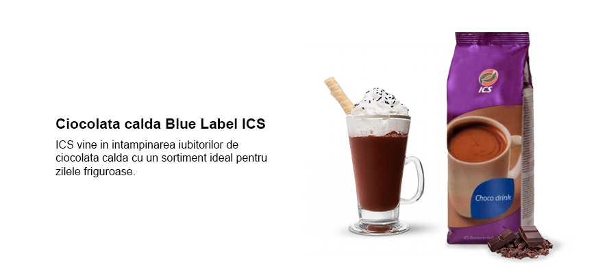 Ciocolata calda Blue Label ICS